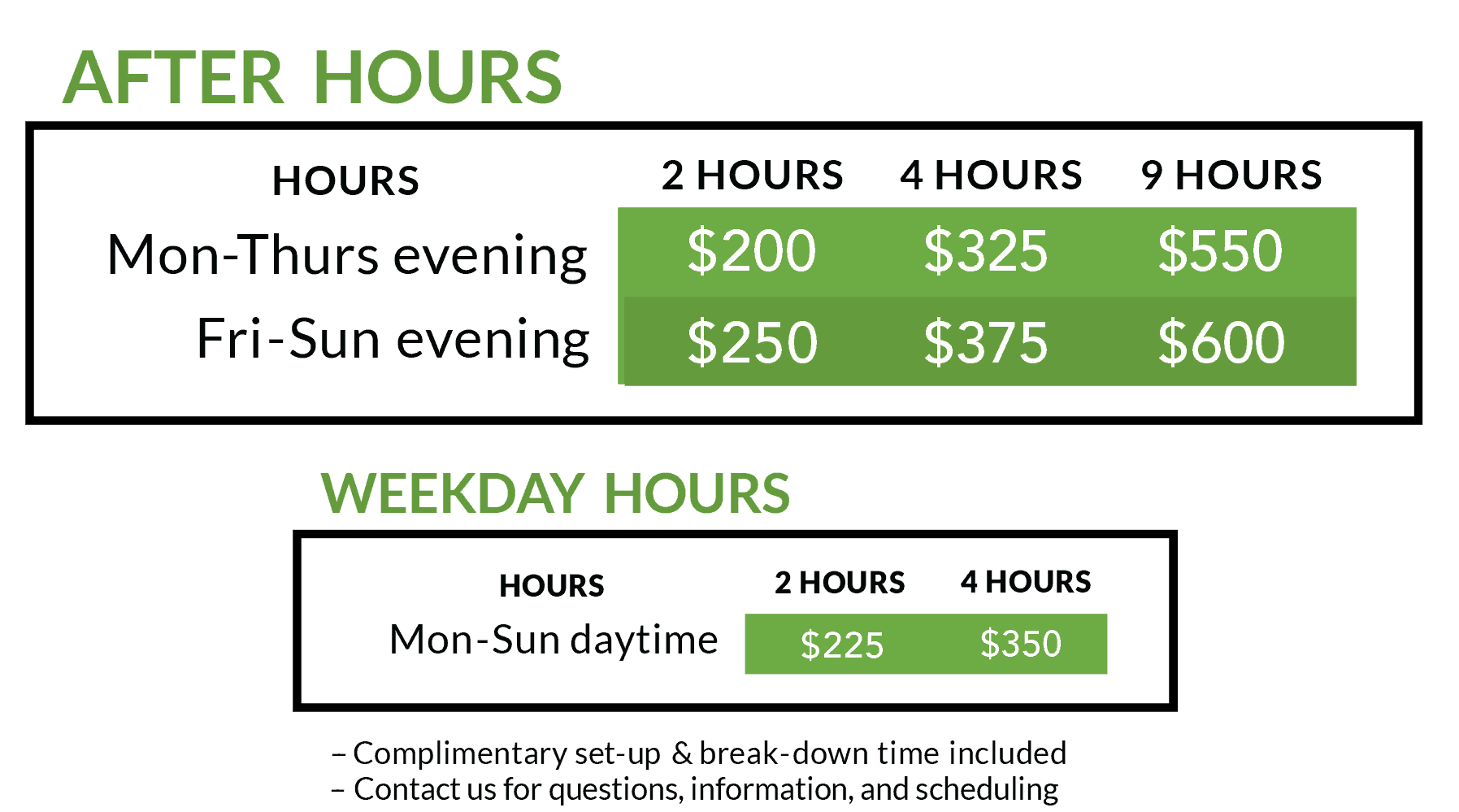 The Lounge can be rented from 7:30am to 11:00pm at the following rates